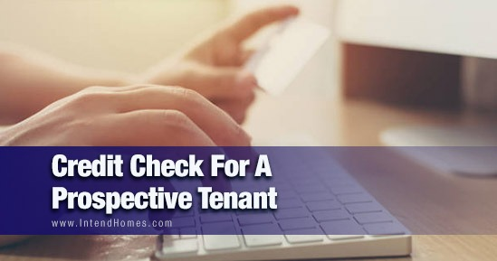 Credit Check For A Prospective Tenant