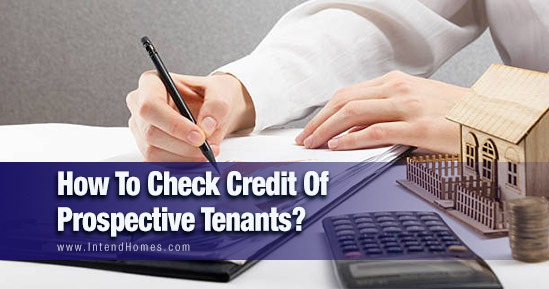 How To Check Credit Of Prospective Tenants