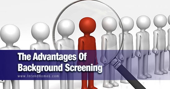 The Advantages Of Background Screening