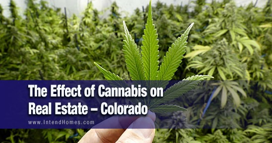 The Effect Of Cannabis On Real Estate - Colorado