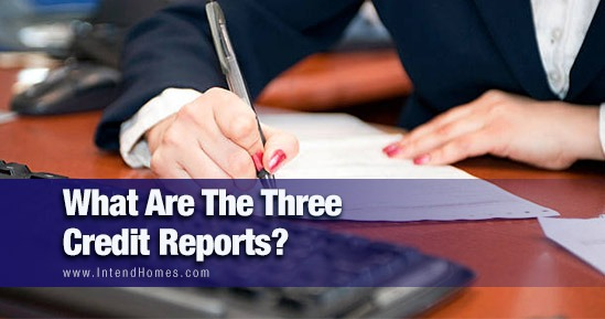 What Are The Three Credit Reports