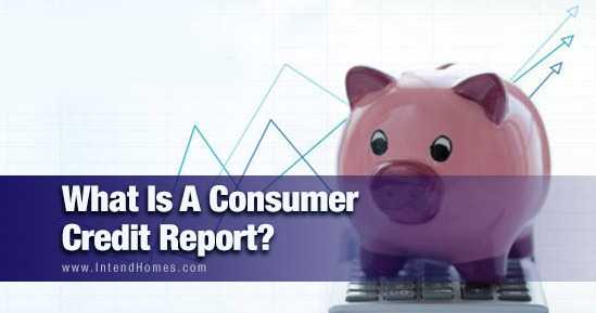 What Is A Consumer Credit Report - blog