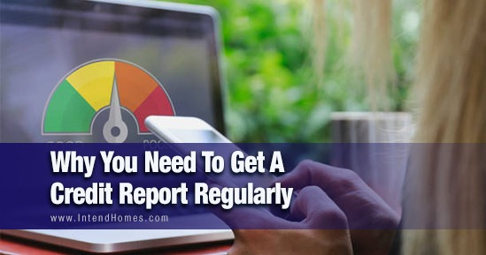 Why You Need To Get A Credit Report Regularly