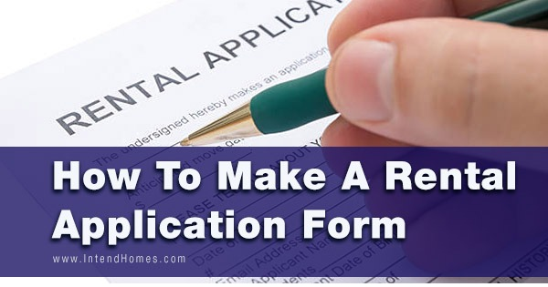 How To Make A Rental Application Form