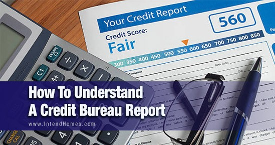 How To Understand A Credit Bureau Report