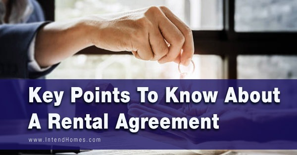 Key Points To Know About A Rental Agreement