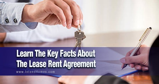Learn The Key Facts About The Lease Rent Agreement