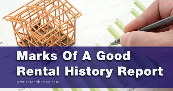 Marks Of A Good Rental History Report
