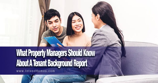What Property Managers Should Know About A Tenant Background Report