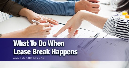What To Do When Lease Break Happens