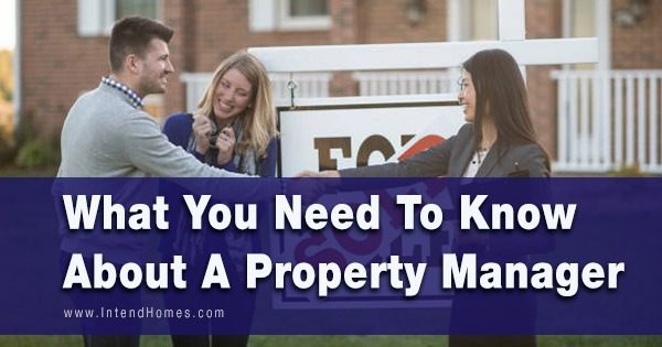What You Need To Know About A Property Manager