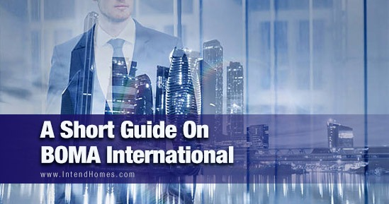 A Short Guide On The Building Owners And Managers Association International (BOMA)