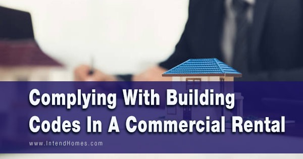 Complying With Building Codes In A Commercial Rental