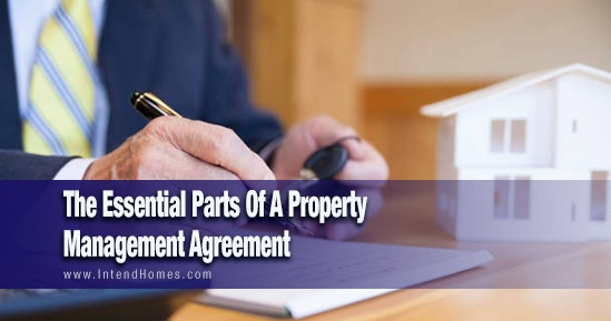 The Essential Parts Of A Property Management Agreement