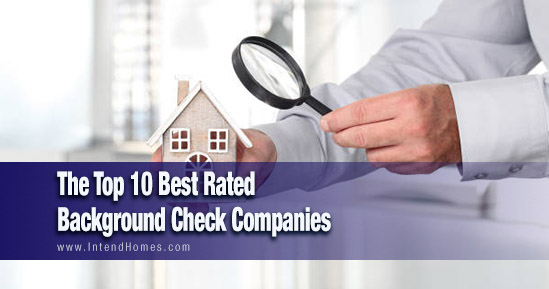 The Top 10 Best Rated Background Check Companie