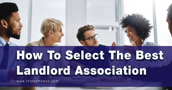 How To Select The Best Landlord Association