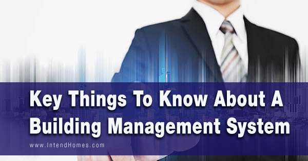 Key Things To Know About A Building Management System