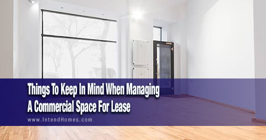 Things To Keep In Mind When Managing A Commercial Space For Lease