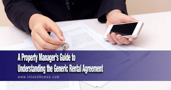 A Property Manager's Guide to Understanding the Generic Rental Agreement