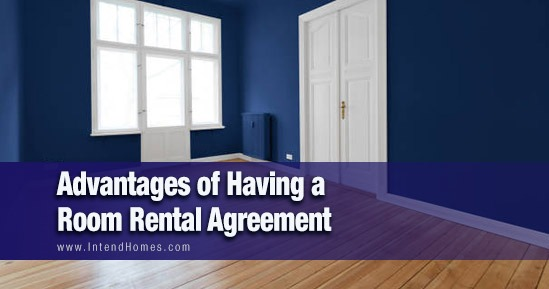 Advantages of Having a Room Rental Agreement