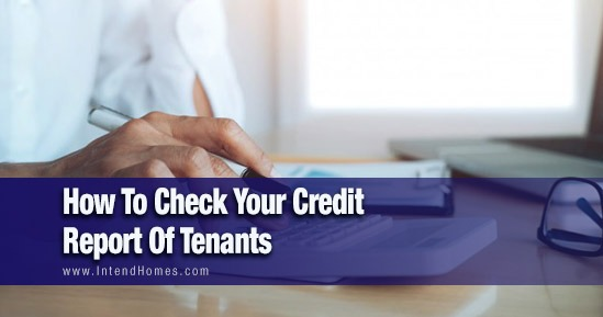 How To Check You Credit Report Of Tenants