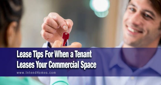 Lease Tips For When A Tenant Leases Your Commercial Space