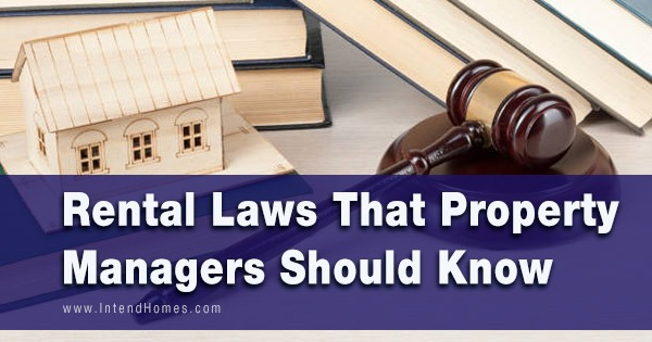 Rental Laws That Property Managers Should Know