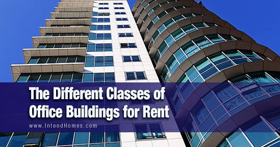 The Different Classes Of Office Buildings For Rent