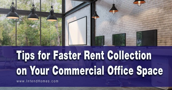 Tips for Faster Rent Collection on Your Commercial Office Space