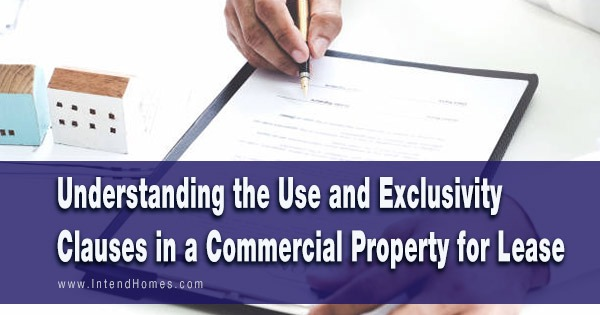 Understanding the Use and Exclusivity Clauses in a Commercial Property for Lease