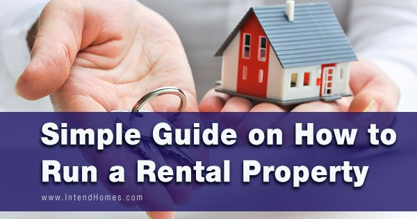 Simple Guide on How to Run a Rental Property