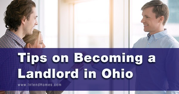Tips on Becoming a Landlord in Ohio