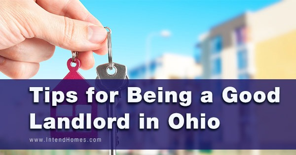 Tips for Being a Good Landlord in Ohio