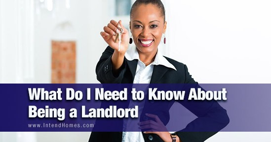 What Do I Need to Know About Being a Landlord