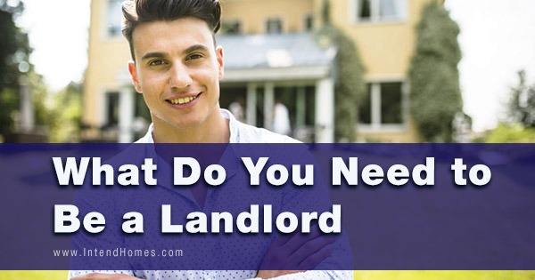 What Do You Need to Be a Landlord?