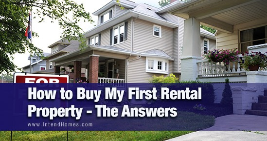 How to Buy My First Rental Property - The Answers